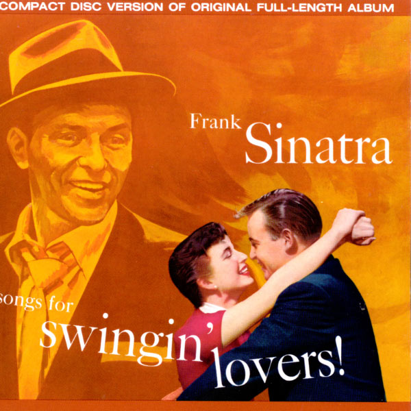 Frank Sinatra Swing For Lovers!