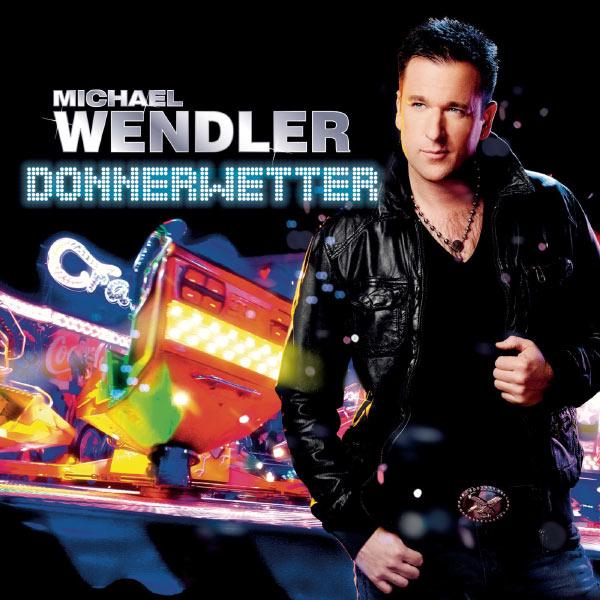 Michael Wendler - Donnerwetter