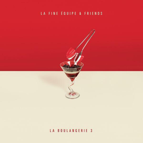 La Fine Equipe - La Boulangerie, vol. 3 (La Fine Équipe & Friends)