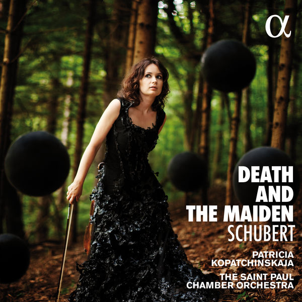 Patricia Kopatchinskaja - Schubert: Death and the Maiden