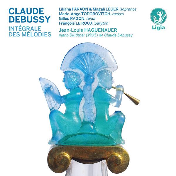 Jean-Louis Haguenauer - Debussy: Intégrale des mélodies