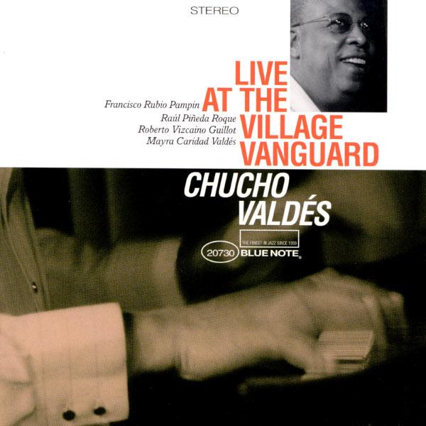 Chucho Valdes - Live At The Village Vanguard
