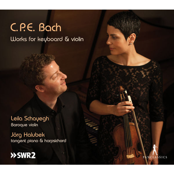 Leila Schayegh - C.P.E. Bach: Works for Keyboard and Violin