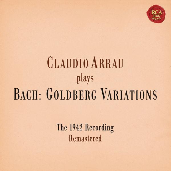 Claudio Arrau - Bach: Goldberg Variations, BWV 988 (Remastered)