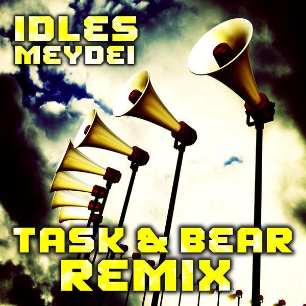 IDLES  - Meydei (Task and Bear Remixes)