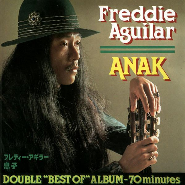 Anak(the best of freddie aguilar) by freddie aguilar: amazon. Co. Uk.