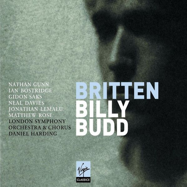Daniel Harding/Nathan Gunn/Ian Bostridge/Gidon Saks/Neal Davies/Jonathan Lemalu/Matthew Rose/London Symphony Orchestra Billy Budd