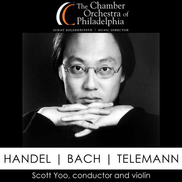 Scott Yoo - Handel - Bach - Telemann