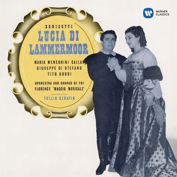 Maria Callas - Gaetano Donizetti : Lucia di Lammermoor (1953) - Callas Remastered