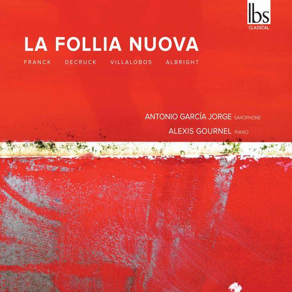 Antonio García Jorge - La follia nuova