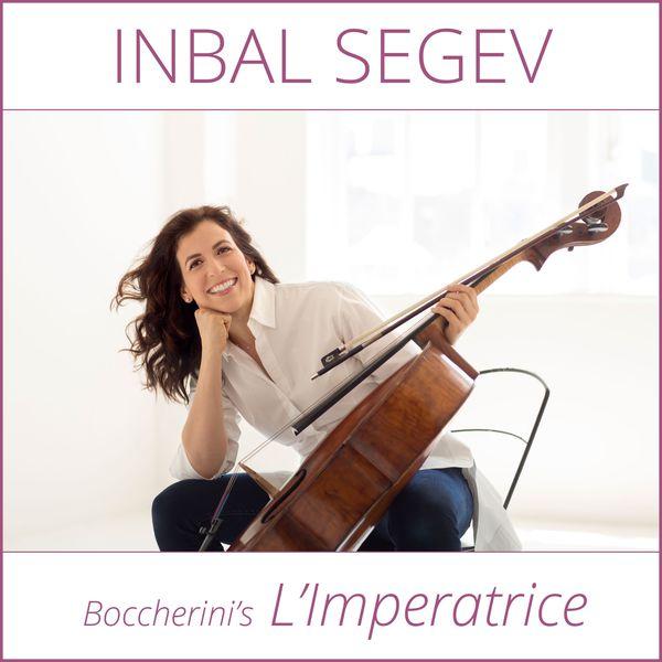 Inbal Segev - Boccherini's L'Imperatrice