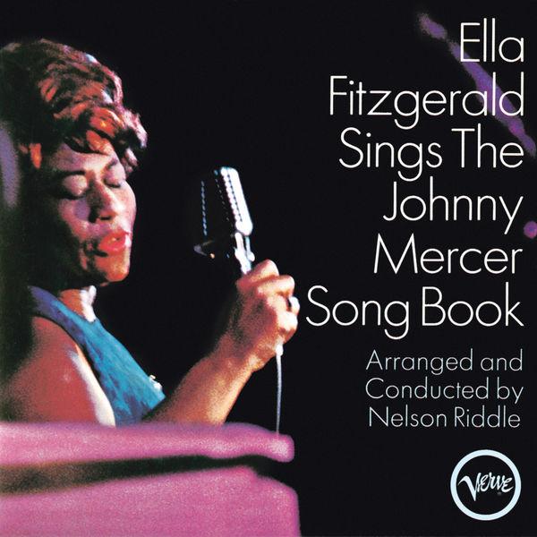 Ella Fitzgerald - Ella Fitzgerald Sings The Johnny Mercer Song Book