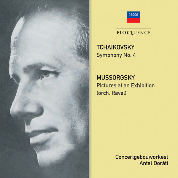 Antal Dorati - Tchaikovsky: Symphony No.4 - Mussorgsky: Pictures At An Exhibition