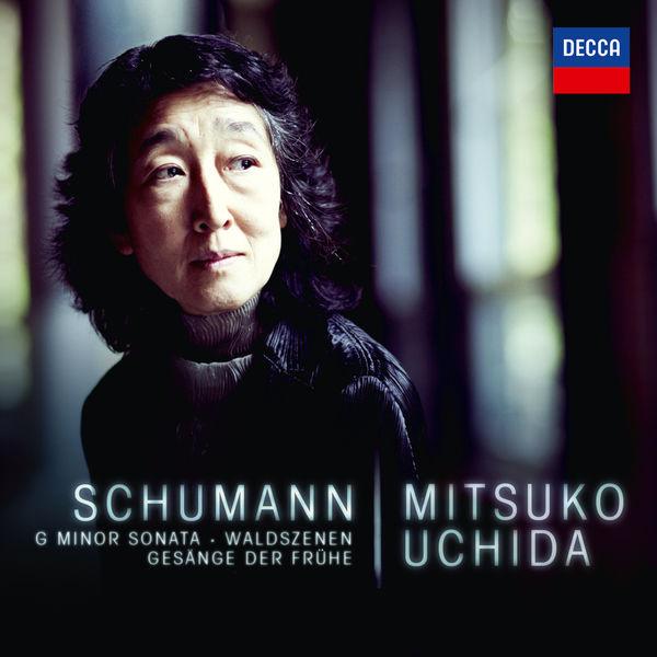 Mitsuko Uchida - Robert Schumann : G Minor Sonata - Waldszenen - Gesänge der Frühe