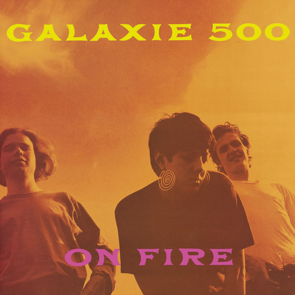 Galaxie 500 On Fire (Deluxe Edition) (Galaxie 500)