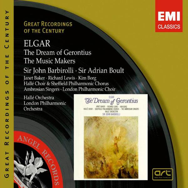 Sir John Barbirolli/Sir Adrian Boult - The Dream of Gerontius op.38 - The Music Makers op.69