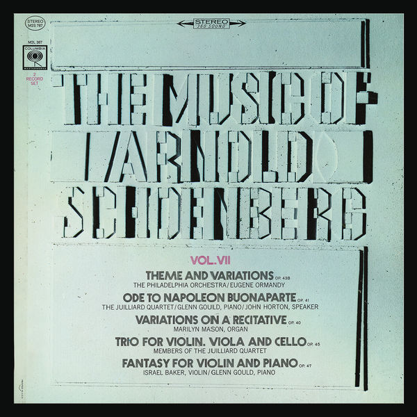 Glenn Gould - The Music of Arnold Schoenberg, Vol. 7: Chamber Music (Remastered)