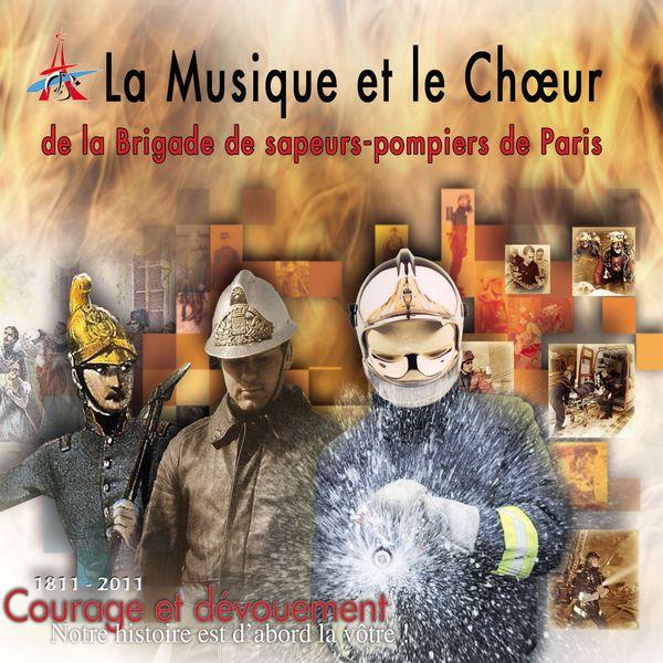 Brigade De Sapeurs-pompiers De Paris - La musique et le chœur de la brigade de sapeurs-pompiers de Paris