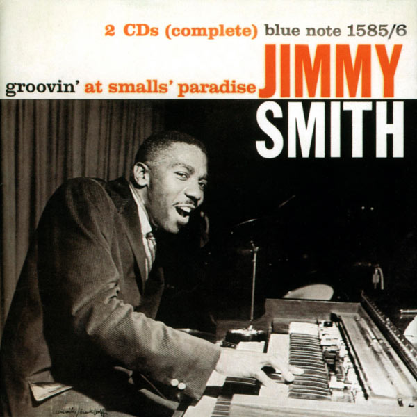 Jimmy Smith - Groovin' At Small's Paradise