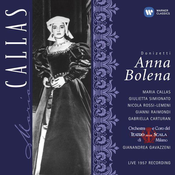 Gianandrea Gavazzeni - Donizetti: Anna Bolena