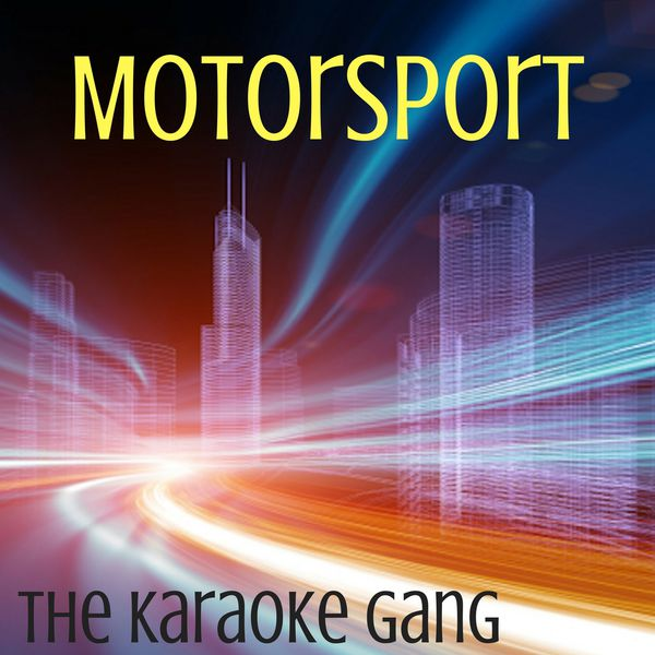 The Karaoke Gang - MotorSport (Karaoke Version) (Originally Performed by Migos, Nicki Minaj and Cardi B)