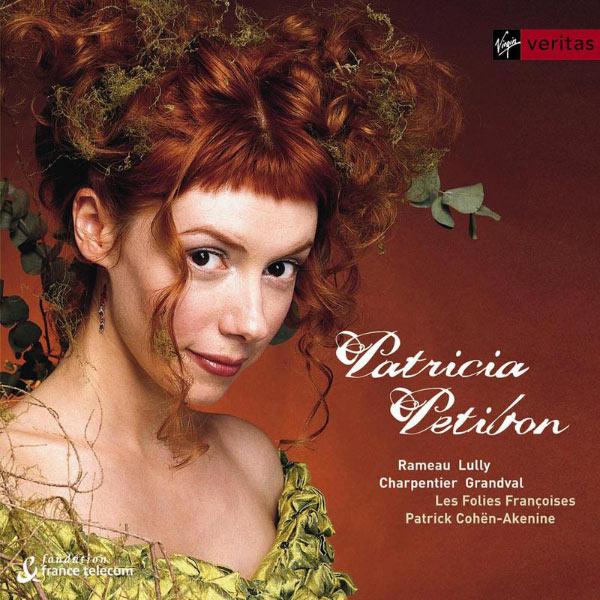 Patricia Petibon - Patricia Petibon - French Baroque Arias