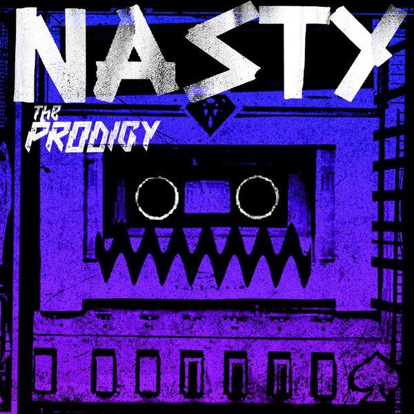 The Prodigy - Nasty (Remixes)