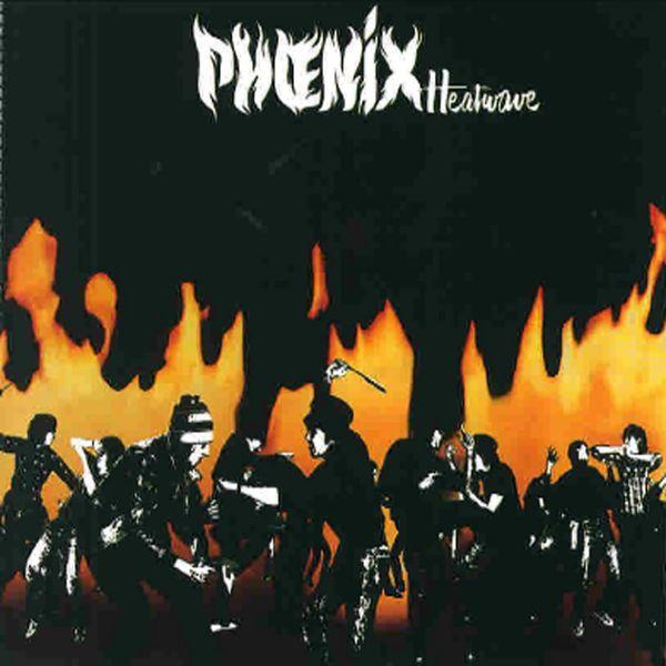 Phoenix - Heatwave
