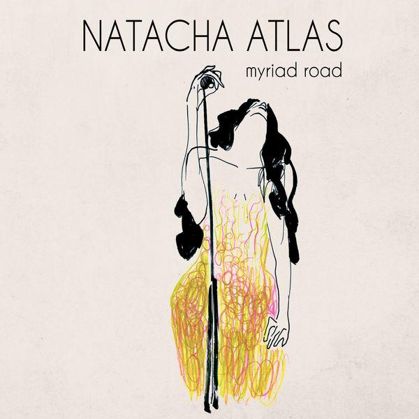 Natacha Atlas - Myriad Road