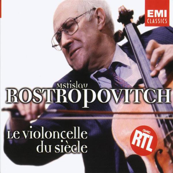 Mstislav Rostropovich - Rostropovich - Le Violoncello du siècle