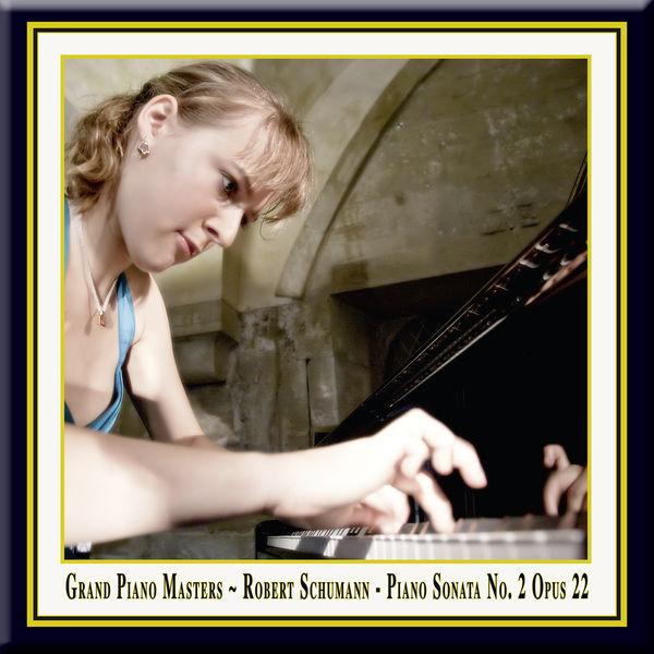 Robert Schumann - Robert Schumann: Piano Sonata No. 2 in G Minor, Op. 22