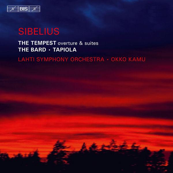 Okko Kamu - Sibelius : La Tempête (Ouverture & Suites), Le Barde, Tapiola