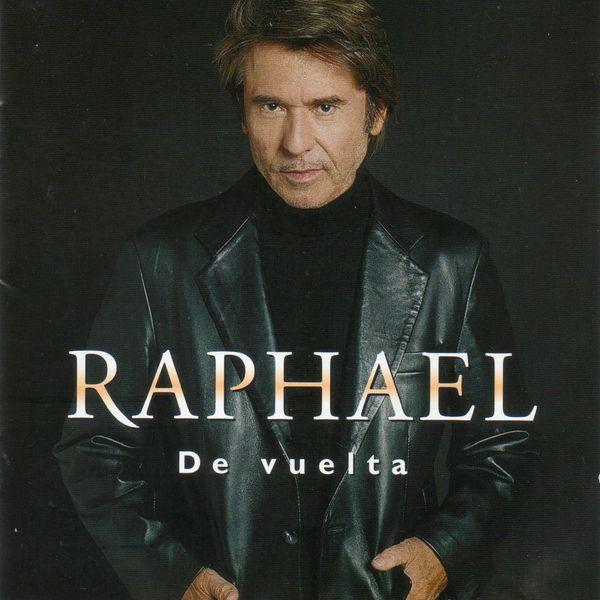 Raphael - De vuelta