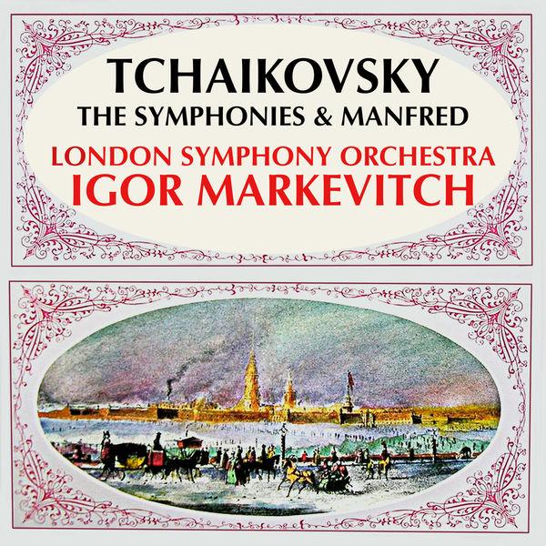 London Symphony Orchestra - Tchaikovsky: The Symphonies & Manfred