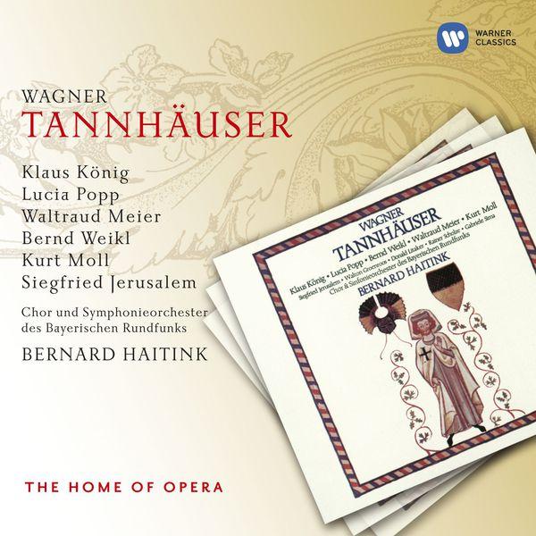 Bernard Haitink - Wagner: Tannhäuser