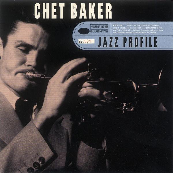 Chet Baker - Jazz Profile: Chet Baker