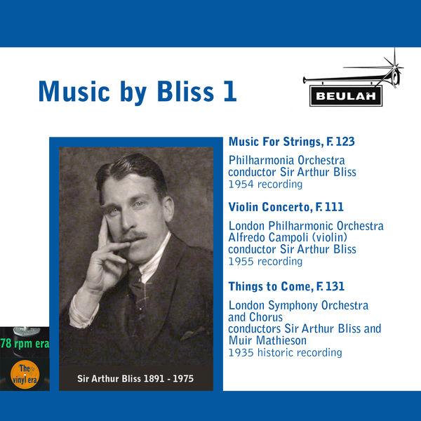 Arthur Bliss - Music by Bliss, Vol. 1