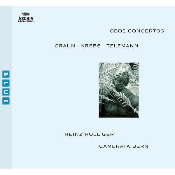 Heinz Holliger - Graun / Krebs / Telemann: Oboe Concertos