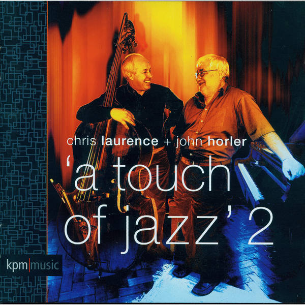 A Touch of Jazz 2   John Horler – Download and listen to the album