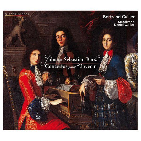 Bertrand Cuiller - Bach : Concertos pour clavecin