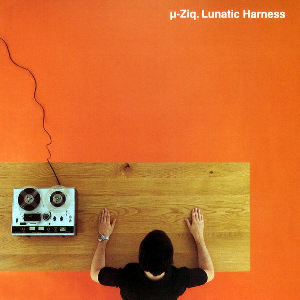U-Ziq - Lunatic Harness