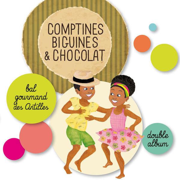 Magguy Faraux - Comptines, biguines & chocolat (Bal gourmand des Antilles)
