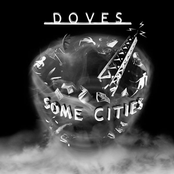 Doves|Some Cities