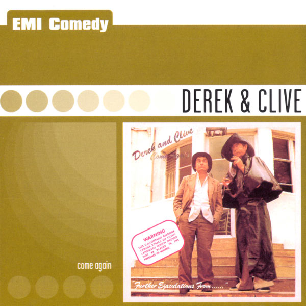 Derek & Clive - Come Again