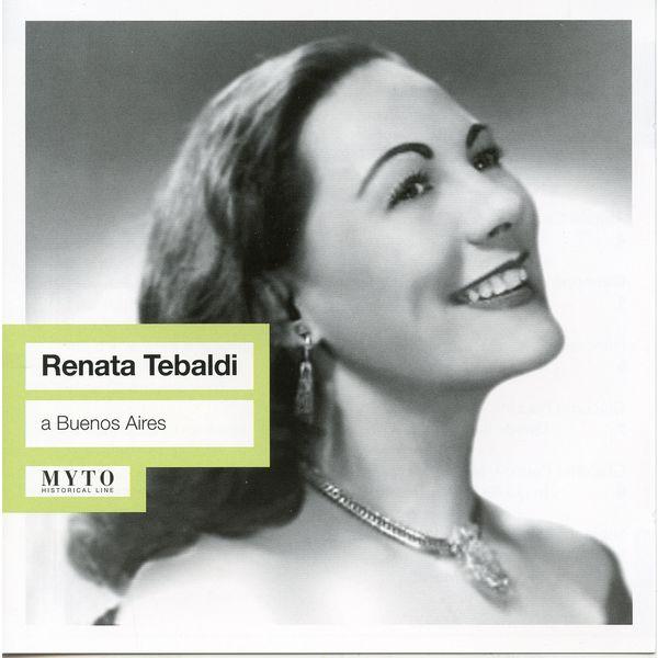 Renata Tebaldi - A Buenos Aires