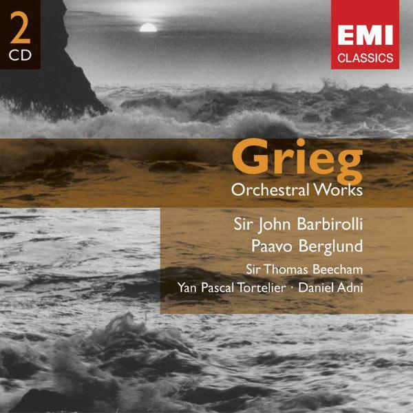 Sir John Barbirolli - Grieg: Orchestral Works