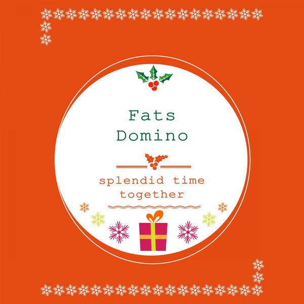 Fats Domino - Splendid Time Together
