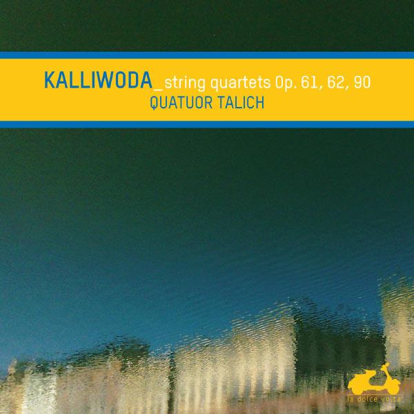 Talich Quartet Johann Wenzel Kalliwoda : String Quartets Op. 61, 62, 90