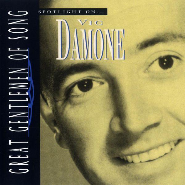 Vic Damone - Spotlight on Vic Damone