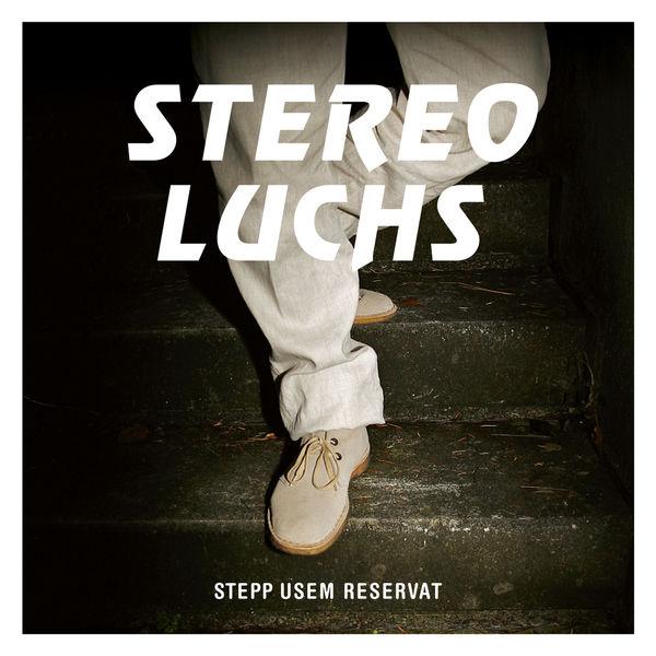 Stereo Luchs - Stepp usem Reservat
